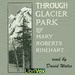 Through Glacier Park: Seeing America First With Howard Eaton
