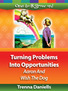 Turning Problems Into Opportunities